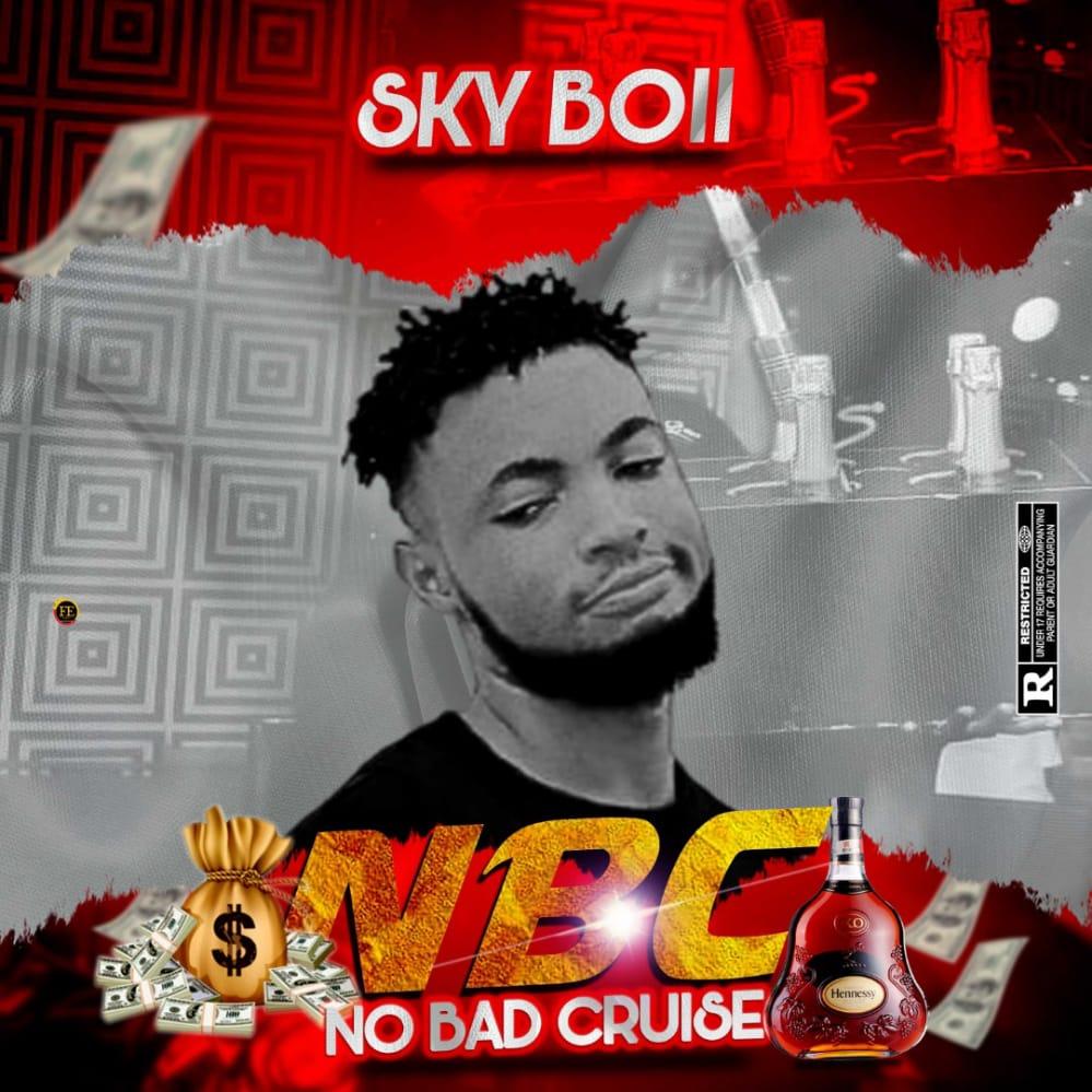Sky Boii – NO BAD CRUISE (N.B.C)