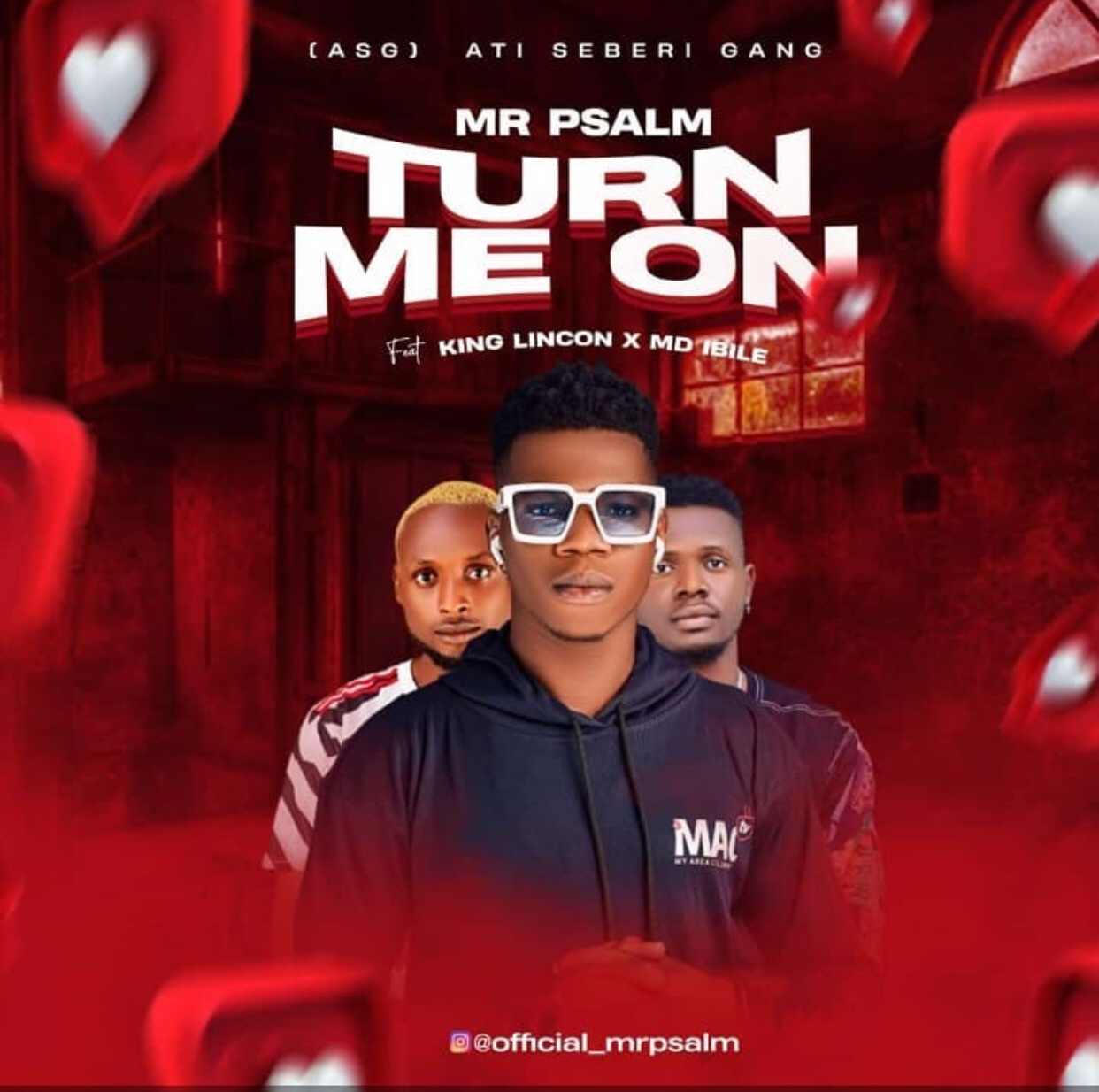 [MMr Psalm Ft. King Lincon & MD Ibile - Turn Me On