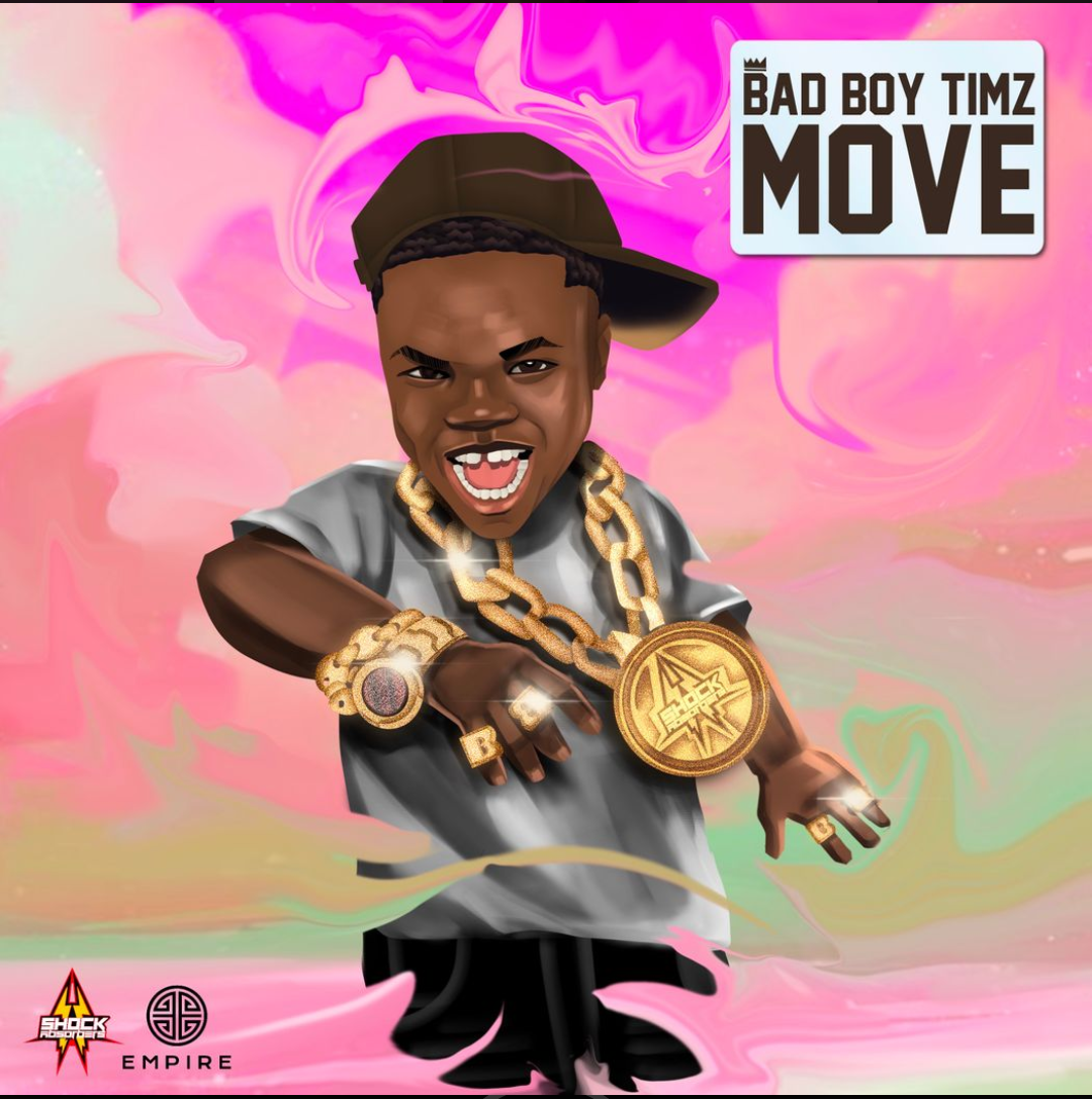 Badboy Timz – Move